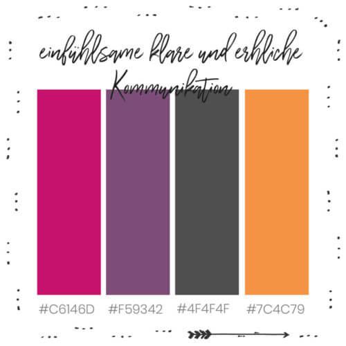 Farbkombination passend für einfühlsame, klare und ehrliche Kommunikation